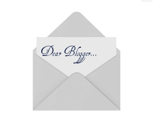 Dear blogger...